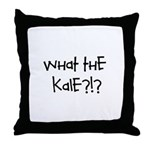 What the kale?!? Throw Pillow