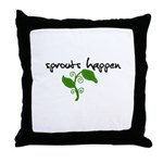 sprouts happen Throw Pillow