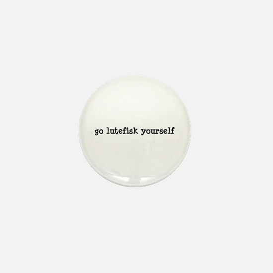 Go Lutefisk Yourself Mini Button