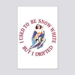 I Used To Be Snow White Mini Poster Print