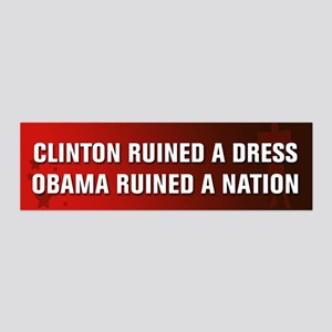 Obama Ruined A Nation 36x11 Wall Decal