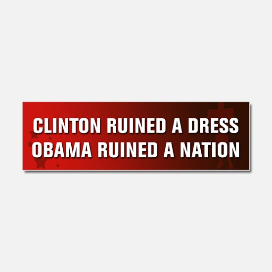 Obama Ruined A Nation Car Magnet 10 x 3