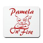 Pamela On Fire Mousepad