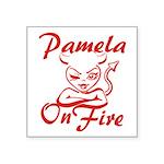 Pamela On Fire Square Sticker 3