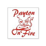 Payton On Fire Square Sticker 3