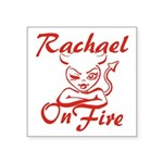 Rachael On Fire Square Sticker 3