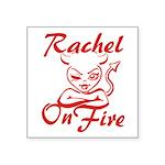 Rachel On Fire Square Sticker 3