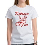 Rebecca On Fire Women's T-Shirt