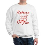 Rebecca On Fire Sweatshirt