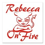Rebecca On Fire Square Car Magnet 3