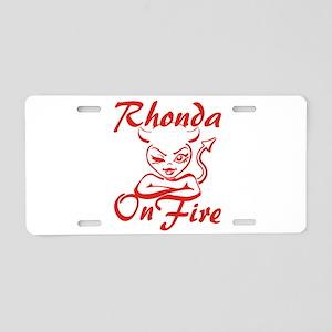 Rhonda On Fire Aluminum License Plate