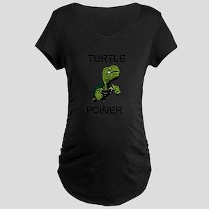turtle power Maternity Dark T-Shirt
