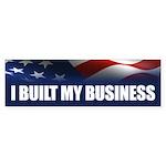 I Built My Business Sticker (Bumper)