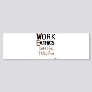 OYOOS Work Ethics design Sticker (Bumper)