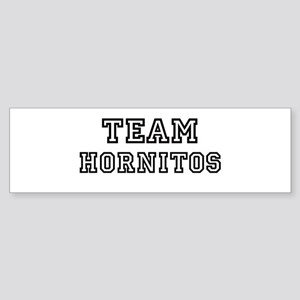 Team Hornitos Bumper Sticker