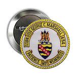 "USS GEORGE C. MARSHALL 2.25"" Button"