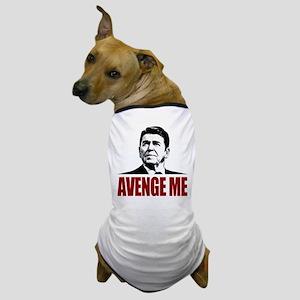 Reagan - Avenge Me Dog T-Shirt
