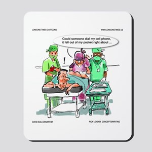 Cellphone In Butt (gastrointestinal Md Mousepad