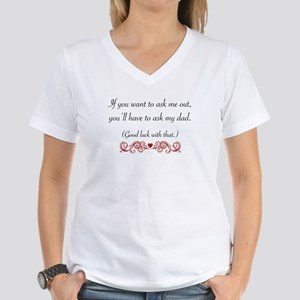 You'll Have To Ask My Dad Women's V-Neck T-Shirt