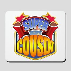 Super Cousin Mousepad