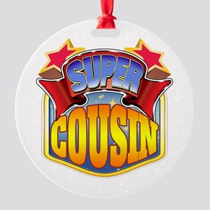 Super Cousin Round Ornament