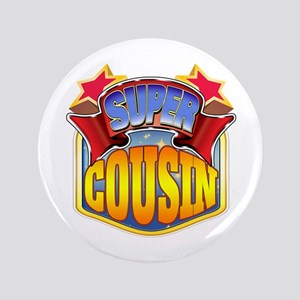 """Super Cousin 3.5"""" Button"""