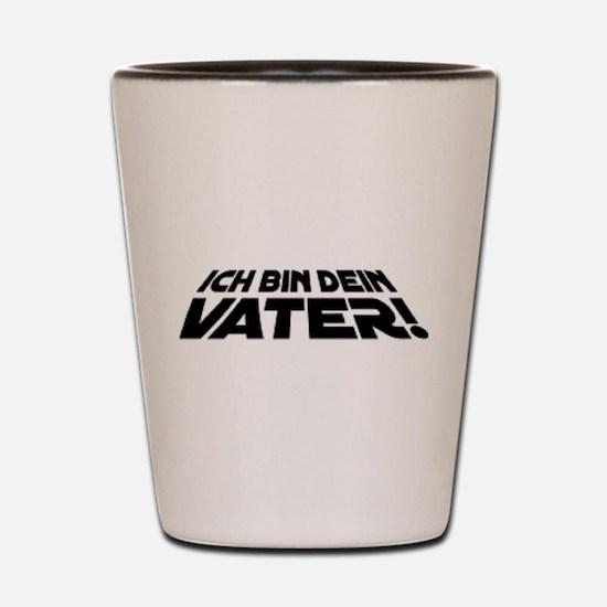 ich bin dein VATER Shot Glass