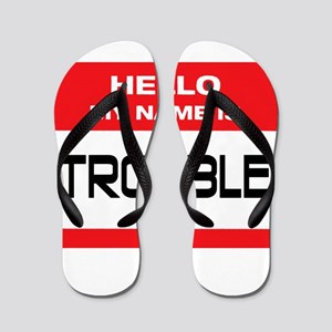 Trouble Name Tag Flip Flops