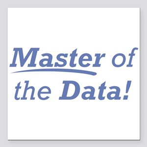 "Data / Master Square Car Magnet 3"" x 3"""
