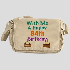 Wish me a happy 84th Birthday Messenger Bag