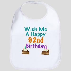 Wish me a happy 92nd Birthday Bib