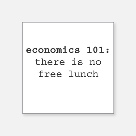 "Economics 101 Square Sticker 3"" x 3"""