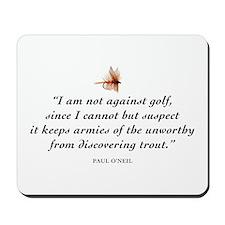 Not against golf... Mousepad