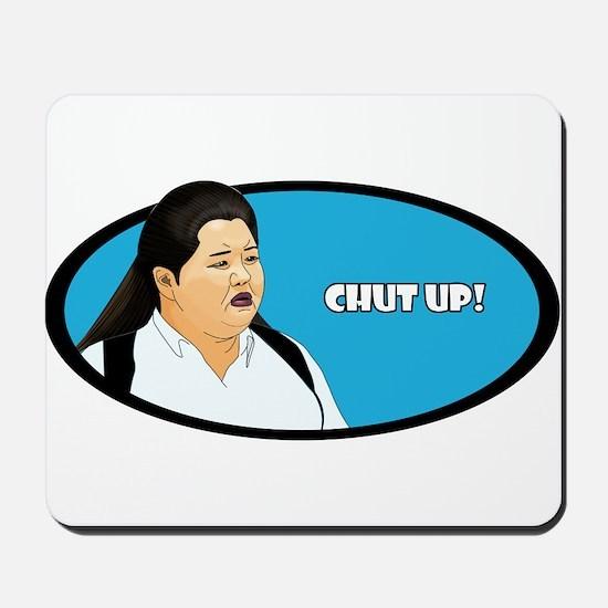 Chut Up! Mousepad