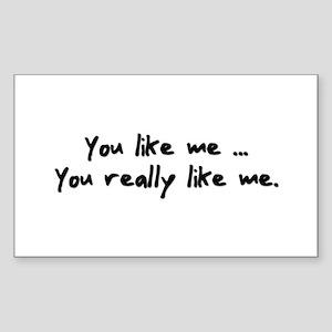 You Like Me Sticker