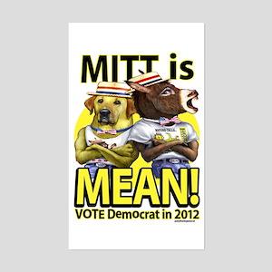Mitt is Mean Sticker (Rectangle)