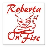 Roberta On Fire Square Car Magnet 3