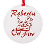 Roberta On Fire Round Ornament