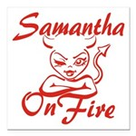 Samantha On Fire Square Car Magnet 3