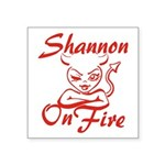 Shannon On Fire Square Sticker 3