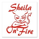 Sheila On Fire Square Car Magnet 3