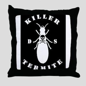 Killer Termite - black Throw Pillow