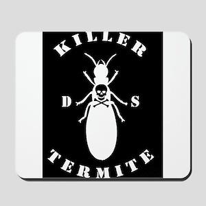 Killer Termite - black Mousepad