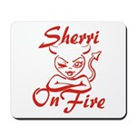 Sherri On Fire Mousepad