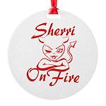 Sherri On Fire Round Ornament