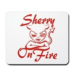 Sherry On Fire Mousepad