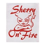 Sherry On Fire Throw Blanket