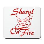Sheryl On Fire Mousepad