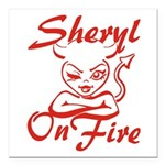 Sheryl On Fire Square Car Magnet 3