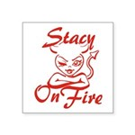 Stacy On Fire Square Sticker 3